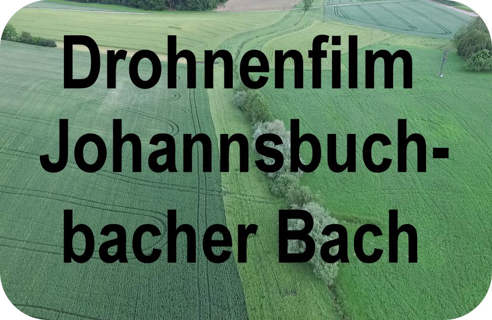Drohnenfilm Johannsbuchbacher Bach